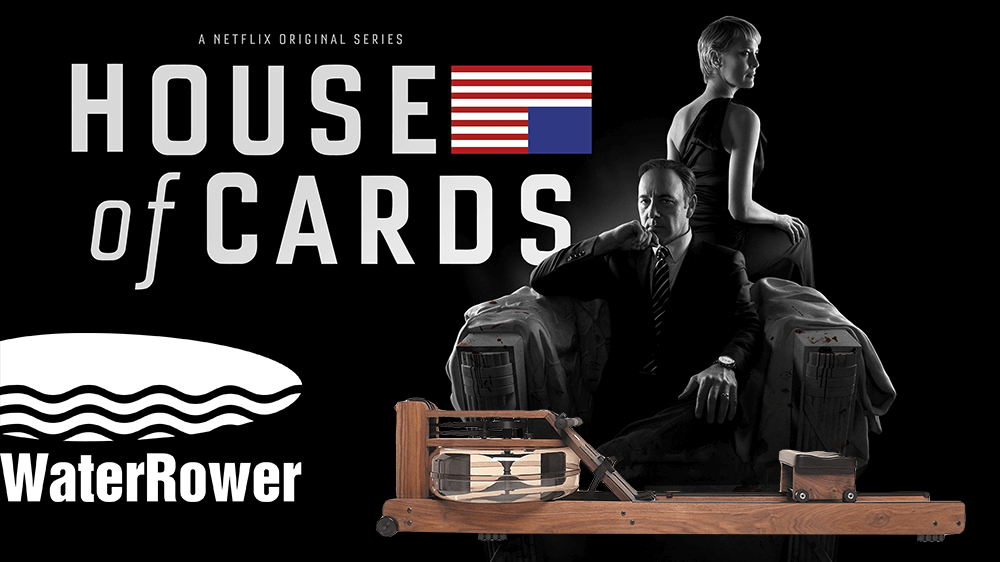 house of cards rudergeraet waterrower